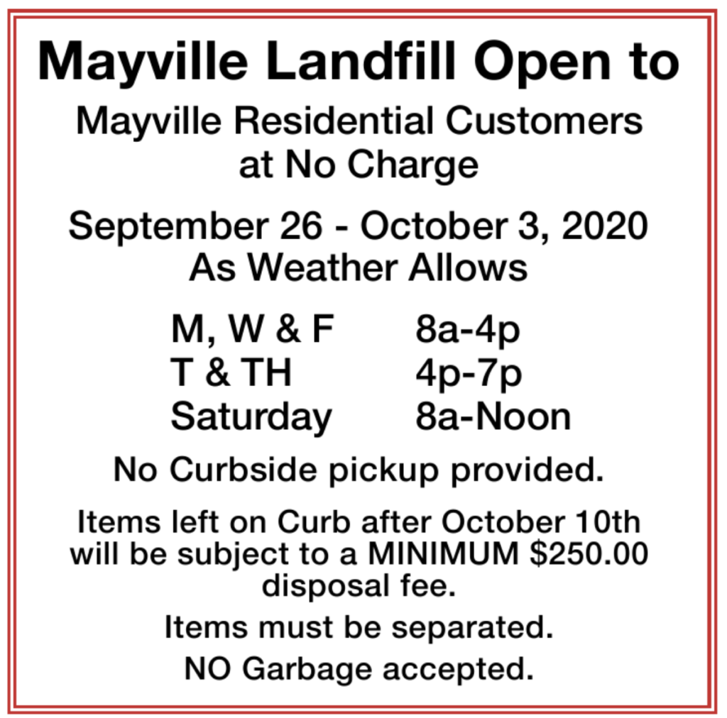 Mayville Landfill Open to Mayville Residents (see image for details)